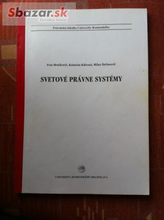 Svetové právne systémy, Hruškovič, Kálesná,