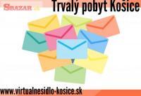 Trvalý pobyt Košice, Virtuálne sídlo Košice