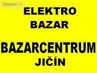 =BAZARCENTRUM= ELEKTRO - BAZAR - JIČÍN